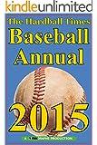 Hardball Times Annual 2015 (English Edition)