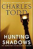 Hunting Shadows LP: An Inspector Ian Rutledge Mystery (Inspector Ian Rutledge Mysteries)