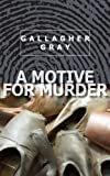 A Motive For Murder (Hubbert & Lil)