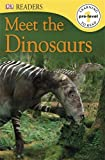 Meet the Dinosaurs (DK Readers Pre-Level 1)