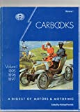 img - for Carbook: 1895-97 v. 1: A History of Motors and Motoring book / textbook / text book