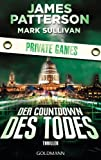 img - for Der Countdown des Todes - Private Games: Thriller (German Edition) book / textbook / text book