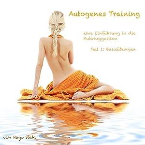 Autogenes Training: Einführung in die Selbsthypnose Hörbuch