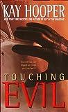 Touching Evil: A Bishop/Special Crimes Unit Novel