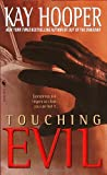 Touching Evil (0553583441) by Kay Hooper