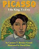img - for Picasso: I the King, Yo el rey book / textbook / text book