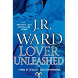 Lover Unleashed: A Novel of the Black Dagger Brotherhoodby J.R. Ward