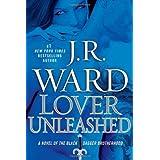 Lover Unleashed: A Novel of the Black Dagger Brotherhoodby J.R. Ward