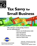 Tax Savvy for Small Business: Year-Round Tax Strategies to Save You Money