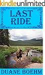 Last Ride (A Gideon Johann Western Bo...