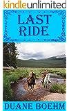 Last Ride (A Gideon Johann Western Book 4)