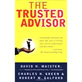 The Trusted Advisor ~ Robert M. Galford
