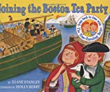 Joining the Boston Tea Party (The Time-Traveling Twins) (0060270675) by Stanley, Diane