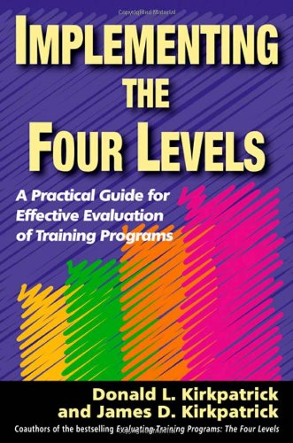 Implementing the Four Levels: A Practical Guide for...