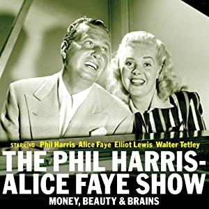 The Phil Harris - Alice Faye Show: Money, Beauty & Brains Radio/TV Program