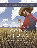 Telling Gods Story: Year Two Activity Book: Student Guide and Activity Pages (Telling Gods Story)