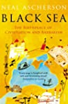 Black Sea: Coasts and Conquests: From...