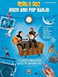 Just For Fun: Rock And Pop Banjo - Easy Banjo Tab Edition (Just for Fun (Alfred))