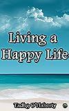 Living a Happy Life