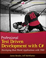 Professional Test Driven Development with C#: Developing Real World Applications with TDD ebook download