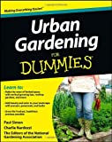 img - for Urban Gardening For Dummies (For Dummies (Home & Garden)) book / textbook / text book