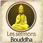 Les sermons de Bouddha |  auteur inconnu