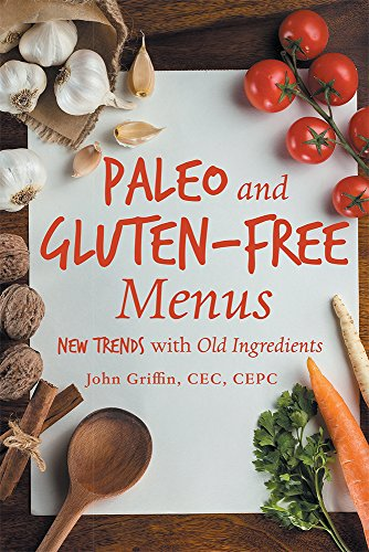 paleo-and-gluten-free-menus-new-trends-with-old-ingredients-english-edition