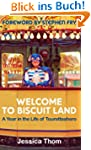 Welcome to Biscuit Land: A year in th...