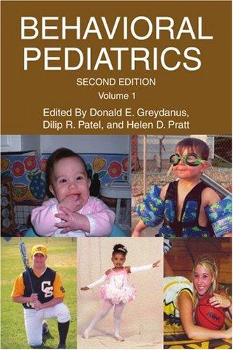 Behavioral Pediatrics: Volume 1