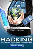 Hacking:: Penetration Testing, Basic Security and How To Hack