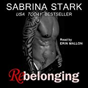 Rebelonging: Unbelonging, Book 2 | [Sabrina Stark]