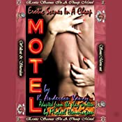 Erotic Scenes In A Cheap Motel | [K. Anderson Yancy, Adated From The Play Written By Michael Hemmingson]