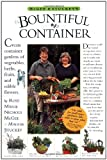 McGee & Stuckeys Bountiful Container: Create Container Gardens of Vegetables, Herbs, Fruits, and Edible Flowers