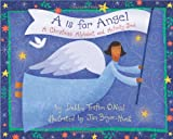 A is for Angel: A Christmas Alphabet and Activity Book (Augsburg Books for Children and Families)