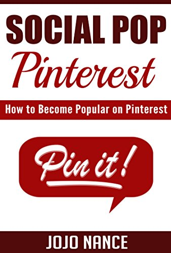 Social Pop: Pinterest: How to Become Popular on Pinterest