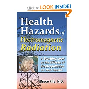 Bruce Fife - Health Hazards of Electtromagnetic Radiation