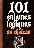 101 �nigmes logiques du ch�teau