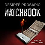 Matchbook | Desireé Prosapio