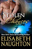 Stolen Chances (Stolen Series) (Volume 4)