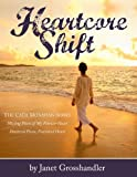 img - for Heartcore Shift (Cath Monahan Series Book 3) book / textbook / text book