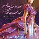 Imperial Scandal (       UNABRIDGED) by Teresa Grant Narrated by Derek Perkins