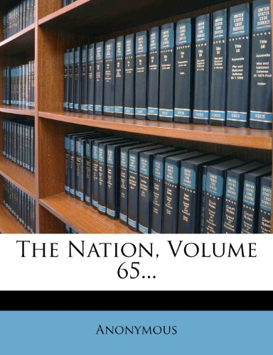 The Nation, Volume 65...