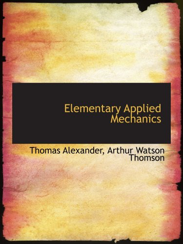 Elementary Applied Mechanics