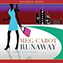 Runaway: An Airhead Novel (       UNABRIDGED) by Meg Cabot Narrated by Stina Nielsen