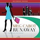 Runaway: An Airhead Novel Hörbuch von Meg Cabot Gesprochen von: Stina Nielsen