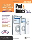 How to Do Everything with Your iPod & iTunes, Third Edition (0072262478) by Hart-Davis, Guy