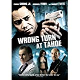*Wrong Turn At Tahoe (Rental Ready)
