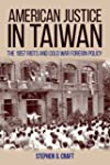American Justice in Taiwan: The 1957...