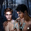 Little Wolf Audiobook by R. Cooper Narrated by Robert Nieman