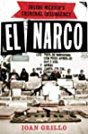 El Narco: Inside Mexico's Criminal In...